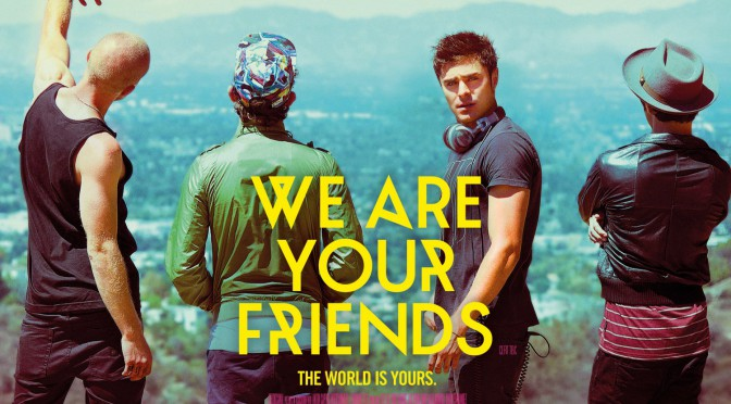 We are your Friends – Audio-Filmkritik